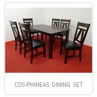COS-PHINEAS DINING SET